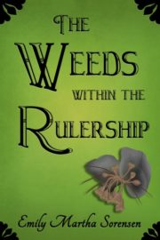 The Weeds Within The Rulership